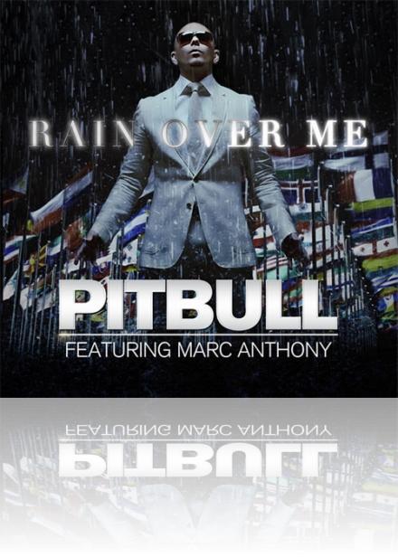 pitbull_feat_marc_anthony-rain_over_me