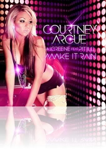 courtney-argue-ft-pitbull-make-it-rain