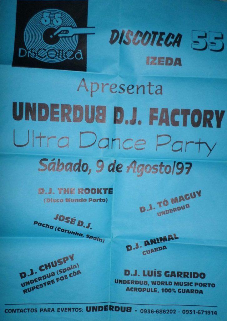 Underdub Records Discoteca Izeda 55 Portugal Agosto 1997