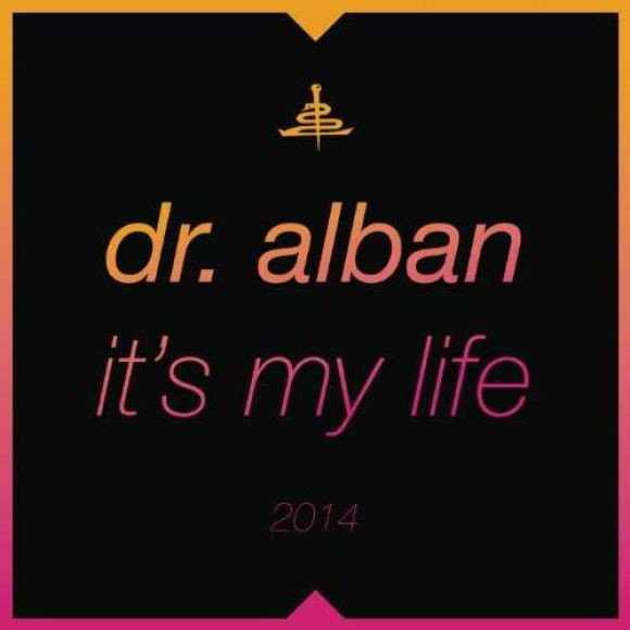 Dr. Alban - It's My Life 2014 (Bodybangers remix)