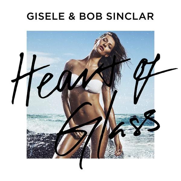 Gisele & Bob Sinclar - Heart of Glass