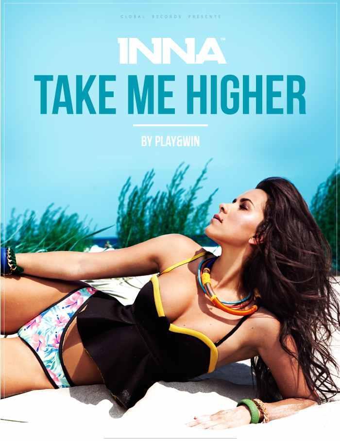 Inna Take Me Higher 2014