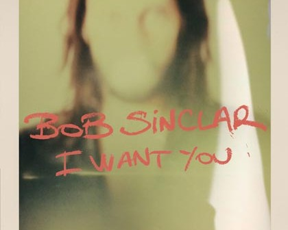 bob-sinclar-want-you-2014