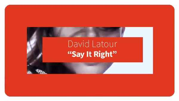 David Latour Say It Right
