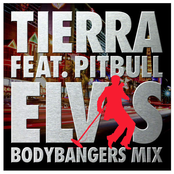 tierra-elvis-feat-pitbull-single