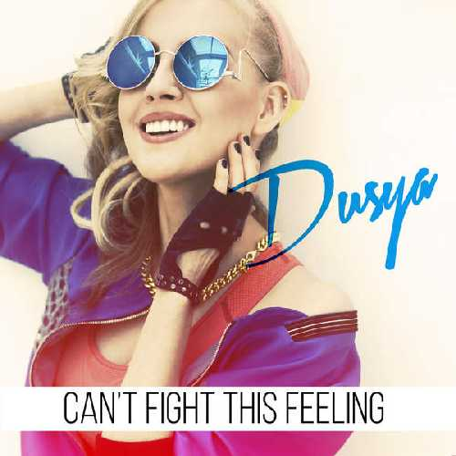 dusya-can-t-fight-this-feeling-single