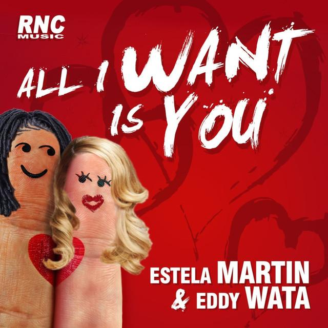 Estela Martin & Eddy Wata All I Want Is You 2016
