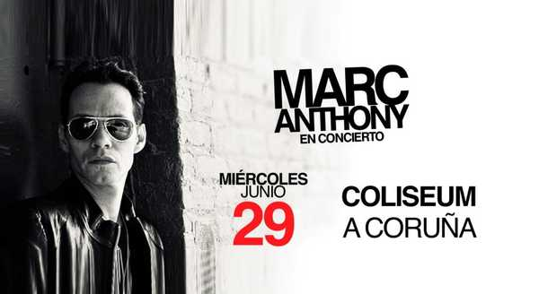 Marc Anthony Junio 2016 coruna coliseum gira
