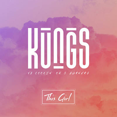 Kungs feat. Cookin' on 3 Burners